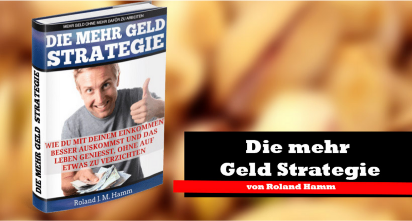 Mehr Geld Strategie
